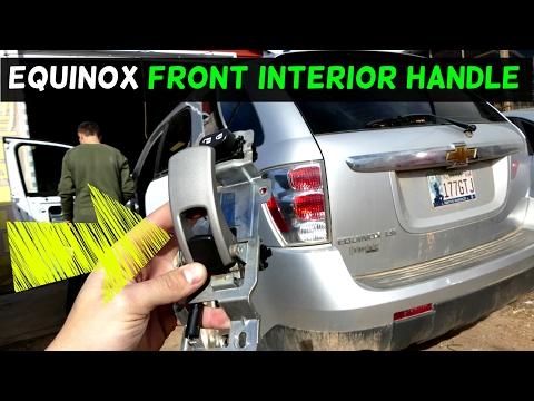 CHEVROLET EQUINOX FRONT INTERIOR INNER DOOR HANDLE REMOVAL REPLACEMENT