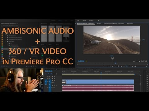 Ambisonic Audio with 360 Video in Premiere Pro CC 2017