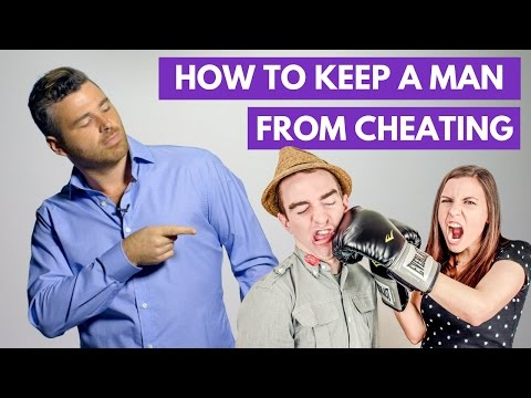 How to Keep a Man from Cheating | Adam LoDolce