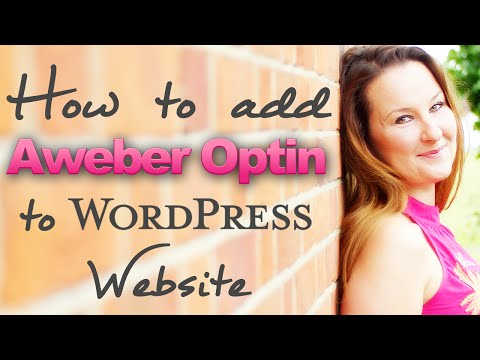 WordPress tutorial - how to easily add Aweber signup box to WordPress website