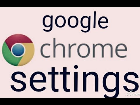 google chrome settings for android