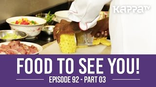 Food to See You! - Episode 92 ft. OK Sanjith  (Part 3) - Kappa TV