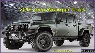 2018 Jeep Truck - New 2018 Jeep Wrangler Pickup Reviews And Pics