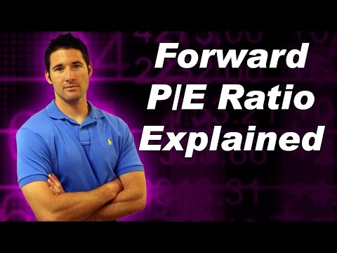 Forward P/E Ratio Explained