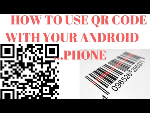 HOW TO USE QR CODE IN ANDROID PHONE