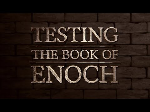 Xxx Mp4 Testing The Book Of Enoch 119 Ministries 3gp Sex
