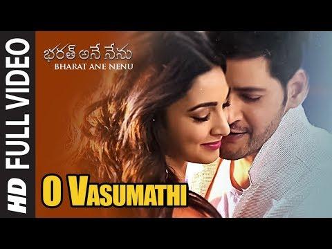 Xxx Mp4 O Vasumathi Full Video Song Bharat Ane Nenu Songs Mahesh Babu Kiara Advani Devi Sri Prasad 3gp Sex