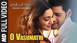 O Vasumathi Full Video Song || Bharat Ane Nenu Songs || Mahesh Babu, Kiara Advani, Devi Sri Prasad
