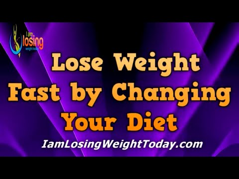 Lose Weight Fast by Changing Your Diet - How fast should you change your diet to lose weight