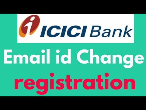 How to icici bank account me Email id Change registration कैसे करते है ?