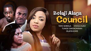 Bolaji Alaga Council - Latest Yoruba Nollywood Movie 2017 Drama -|Tayo Sobola | Olaiya Igwe