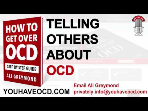 Telling Others About OCD