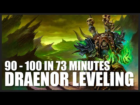 90-100 IN 73 MINUTES: How to Almost Skip Draenor (7.1) World of Warcraft: Power Leveling Guide