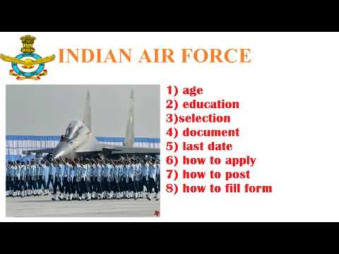 indian air force entry exam eligibility age requirements 2017 rally video section process online age