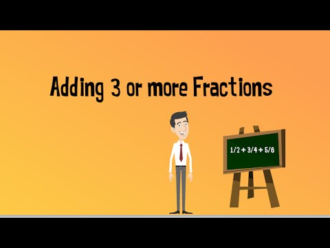 Adding Three or More Fractions