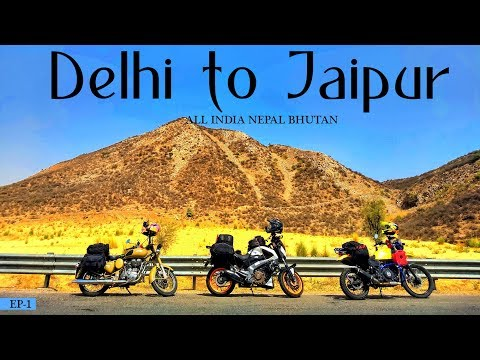 All India Ride | Delhi to Jaipur | Rajasthan | Day 1 |