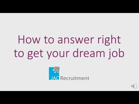 How to answer right to get your dream job