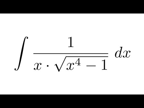 Integral of 1/(x*sqrt(x^4-1)) (substitution)