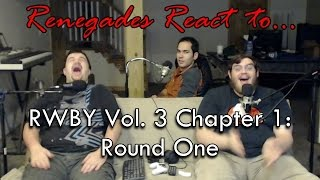 Renegades React to    RWBY Volume 3, Chapter 7: Beginning of