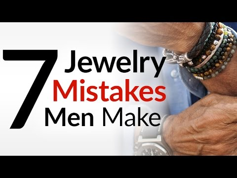7 Jewelry Mistakes Men Make | Accessories For Guys | Masculine Bracelets & Jewelry Tips Video