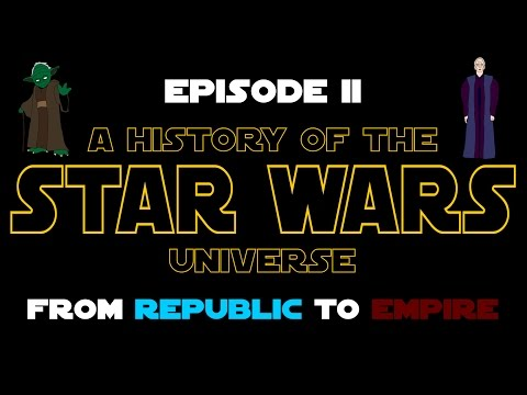 Star Wars History: Episode II - From Republic to Empire (New Canon)