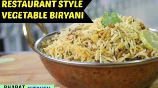 Vegetable Biryani | Easy Homemade Biryani Recipe | Hydrabadi Dum Biryani Video | bharatzkitchen
