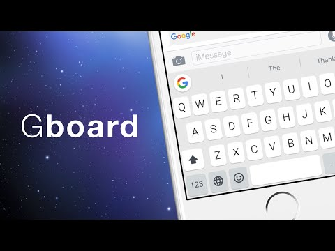 The Best iPhone Keyboard - Gboard By Google