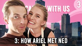 How Ariel Met Ned - You Can Sit With Us Ep. 3 - The Try Wives Podcast