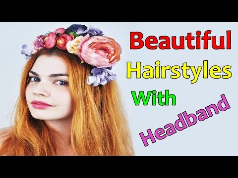 Latest Beautiful Hairstyle With Headband for Women & Girls