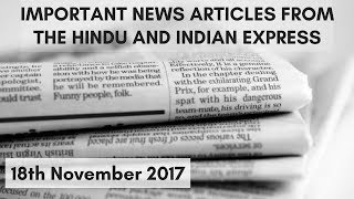 18th November 2017 - Important Articles from The Hindu and Indian Express