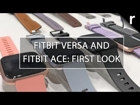 Fitbit Versa and Ace: We check out the new 2018 trackers!
