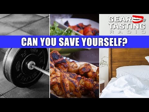 Can You Save Yourself? - Gear Tasting Radio 59
