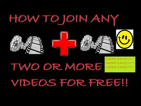 How To Join Any Two Video Clips For Free! Super Easy!