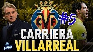 FIFA 17 - CARRIERA VILLARREAL #5 - L'UOMO DELLE RIMONTE