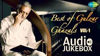 Best of Gulzar Ghazals | Ghazal Poet Hits | Audio Jukebox