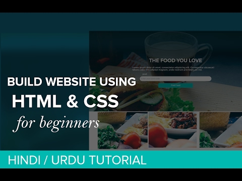 Build a Website Using HTML and CSS - Project #1 - Hindi / Urdu Tutorial