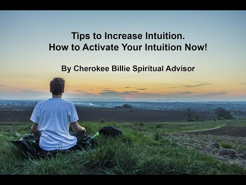 Tips to Increase Intuition.  How to Activate Your Intuition Now!