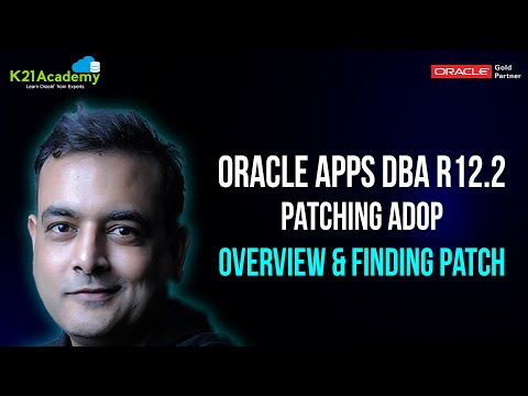 Oracle AppsDBA R12.2 : Patching  ADOP : Overview & Finding Patch