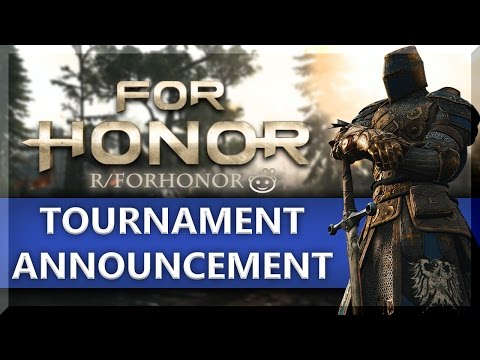 For Honor | Reddit Tournament Announcement