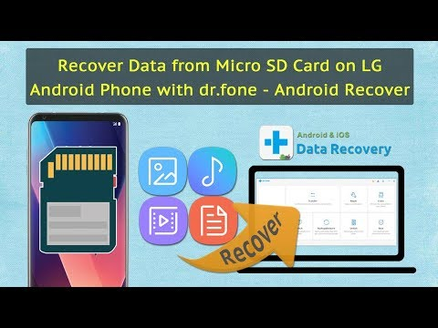 Recover Data from Micro SD Card on LG Android Phone with dr.fone - Android Recover