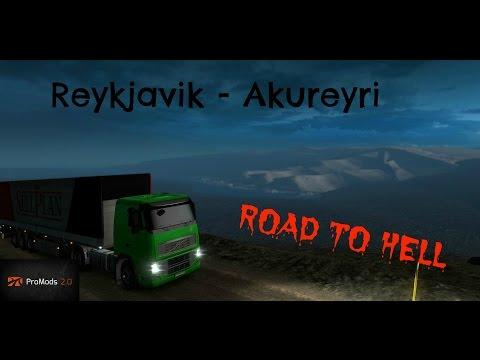 ets2 promods 2.0 reykjavik - Akureyri {road to hell!?} (timelapse)
