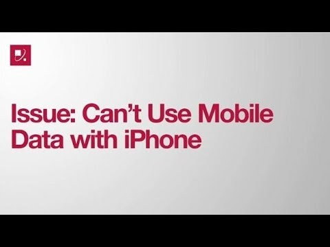 Issue: Can't Use Mobile Data with iPhone