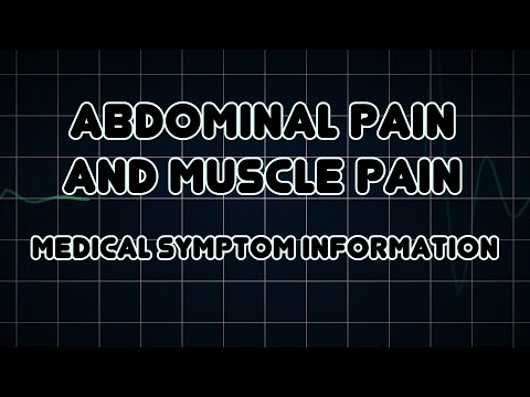 Abdominal pain and Muscle pain (Medical Symptom)