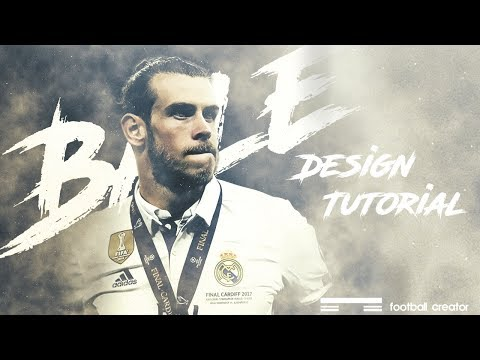 How to make a football poster in photoshop | Gareth Bale