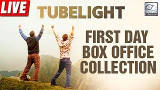 Tubelight FIRST DAY Collection, Boxoffice Report | Salman Khan