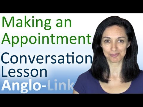 Making an Appointment - English Conversation Lesson