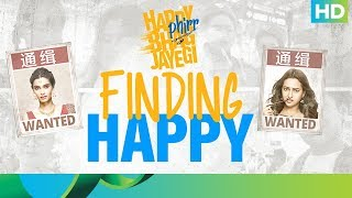 Finding Happy | Happy Phirr Bhaag Jayegi