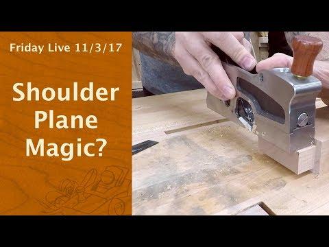 Shoulder Plane Magic? - Friday Live!