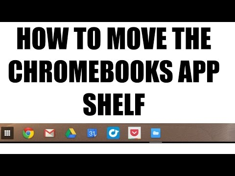 How to Move the App Shelf on Your Chromebook