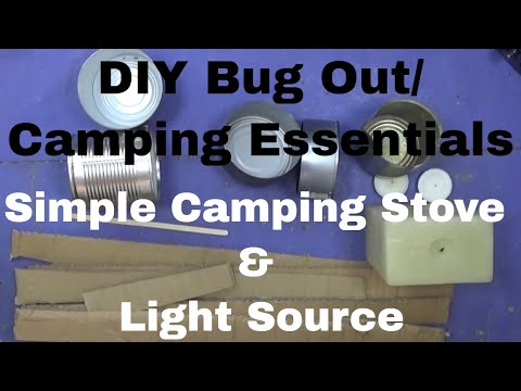 DIY Bug Out/Camping Essentials | Simple Camping Stove & Light Source.